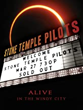 Stone Temple Pilots - Alive In The Windy City