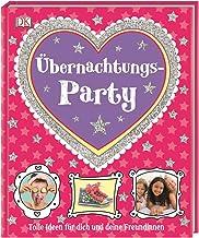 Übernachtungs-Party: Tolle Ideen für dich und deine Freundinnen