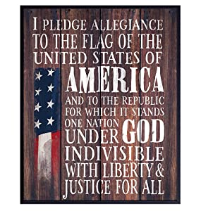 Pledge of Allegiance Flag - Patriotic Decor - Gift for American US Military Veterans, Republicans, Conservatives - 8x10 Rustic Wall Art Poster Print - USA Americana Sign Plaque for Office, Living Room