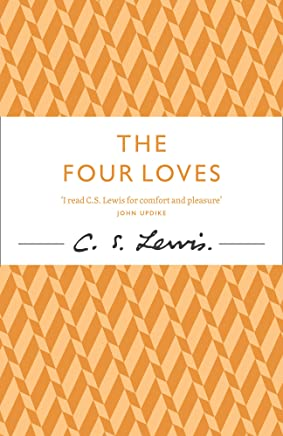 The Four Loves (The C.) (English Edition)