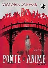 Ponte di anime (Italian Edition)