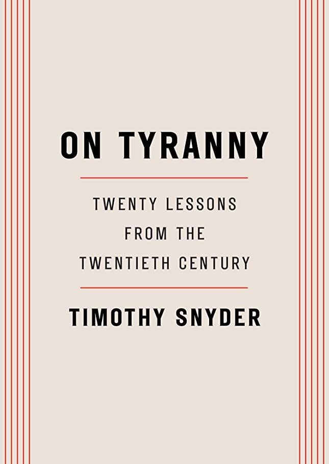 定数百持つOn Tyranny: Twenty Lessons from the Twentieth Century (English Edition)