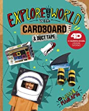Explore the World with Cardboard and Duct Tape: 4D An Augmented Reading Cardboard Experience (Epic Cardboard Adventures 4D)