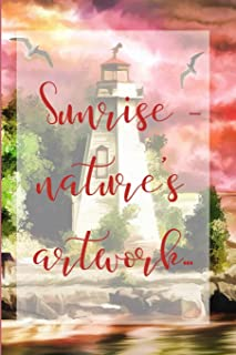 Sunrise Lighthouse: a beautiful cream paged lined journal