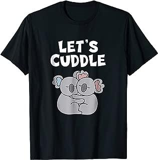 Let's Cuddle Funny Koala Couple Cuddling T-Shirt
