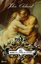 Fanny Hill: Memoirs of a Woman of Pleasure: Classic Illustrated Edition