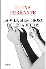 La vida mentirosa de los adultos (Spanish Edition) Kindle Edition