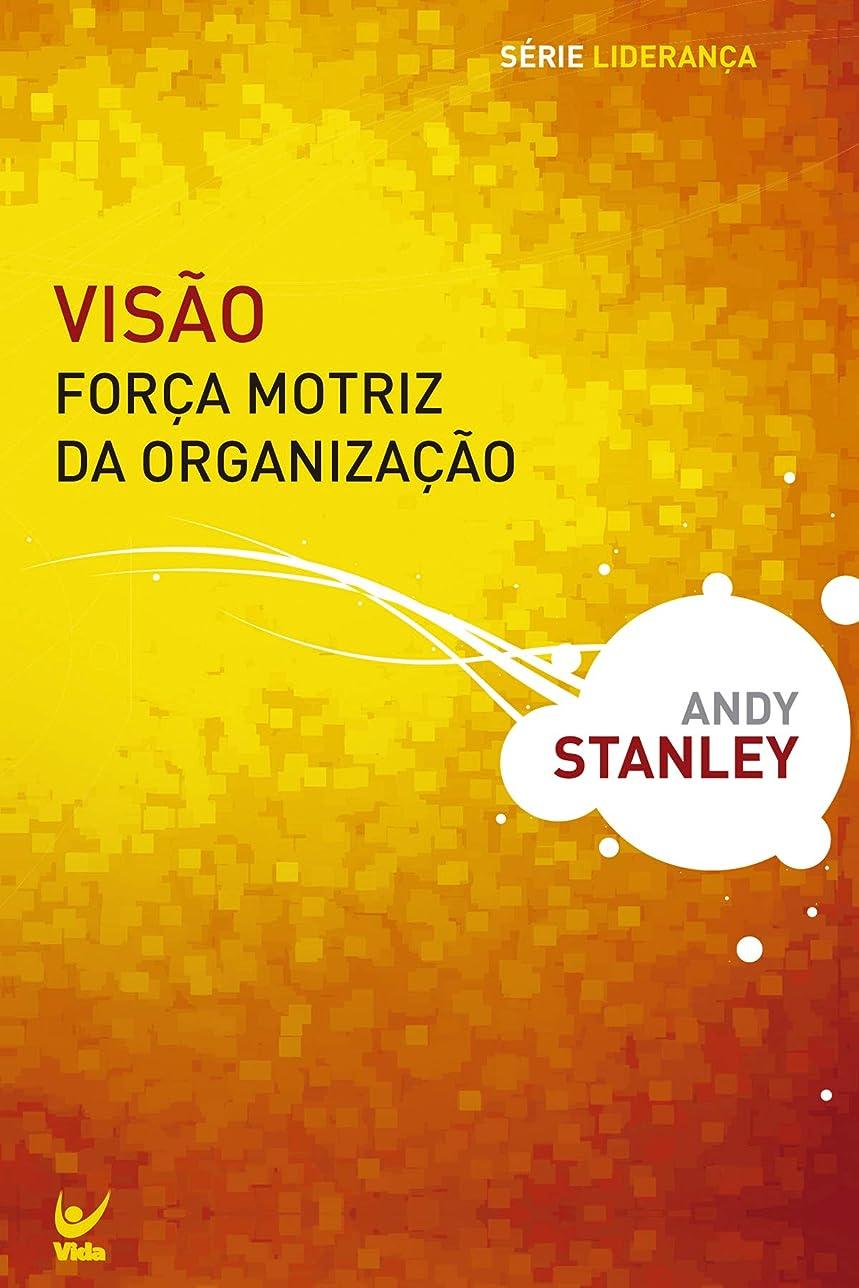 帽子平等ブロッサムVis?o: For?a motriz da organiza??o (Portuguese Edition)