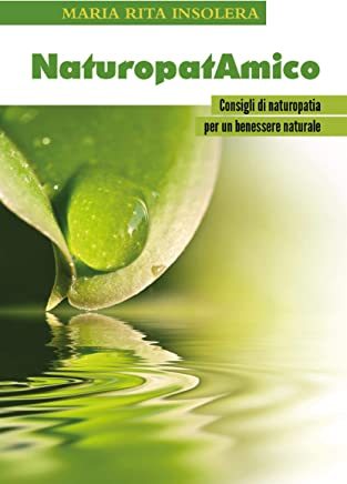 NaturopatAmico - Consigli di naturopatia per un benessere naturale