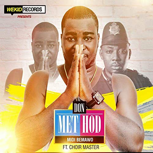 Midi Bemawo (feat  Choir Master) by Don Method on Amazon Music