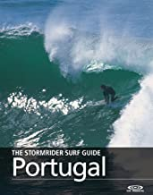 The Stormrider Surf Guide - Portugal (Stormrider Surfing Guides)
