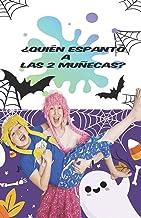 ¿Quién espantó a Las 2 Muñecas (Spanish Edition)