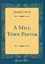 Best a mill town pastor Reviews