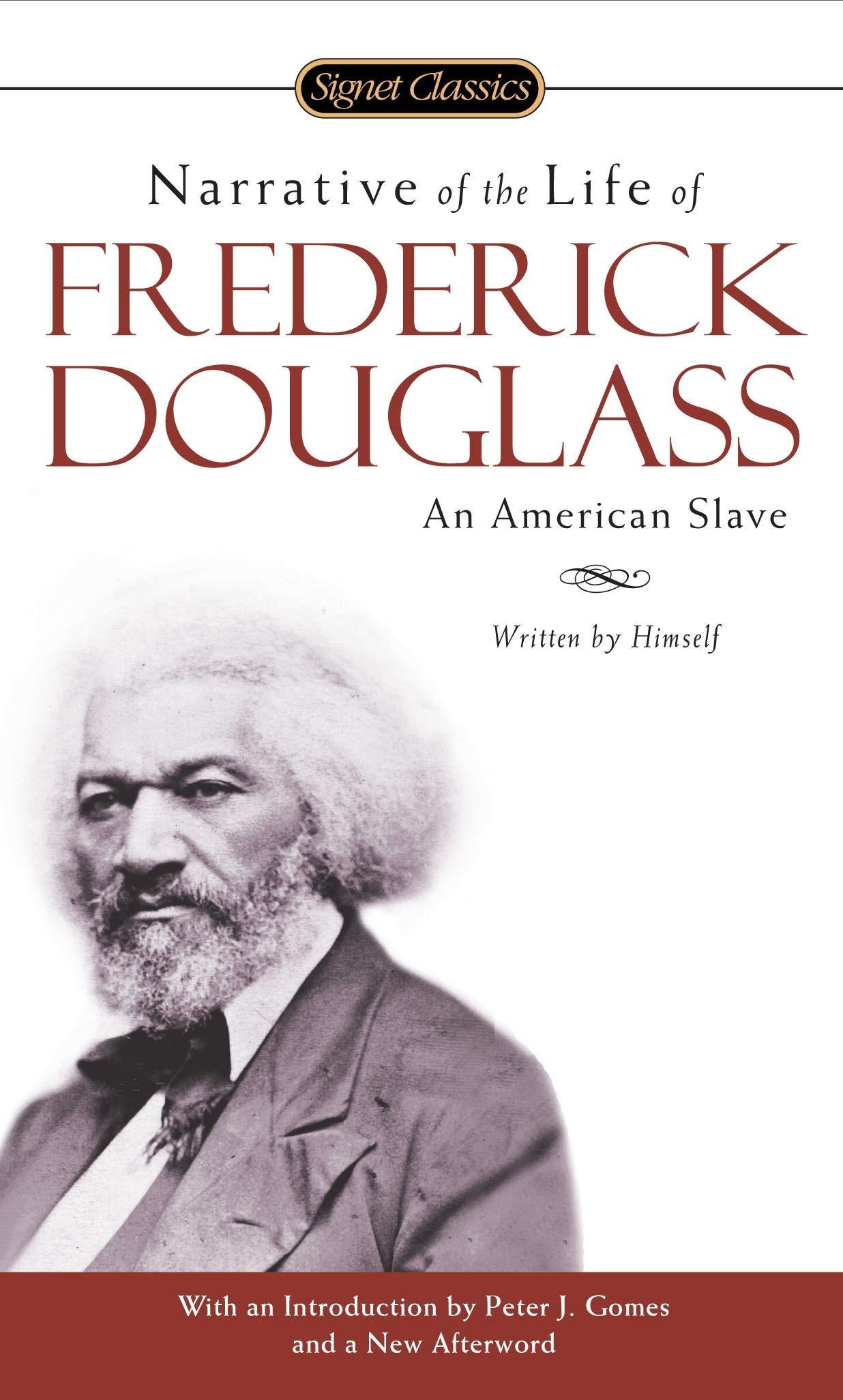 Narrative of the Life of Frederick Douglass (Signet Classics)