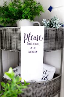Funny Bathroom Towel Please don't do coke in the bathroom