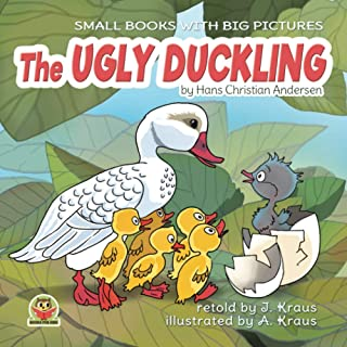 THE UGLY DUCKLING: A Cute Fairy Tale for Kids. Great to for reading aloud for toddlers 2-6 years old. Charming old bedtime...