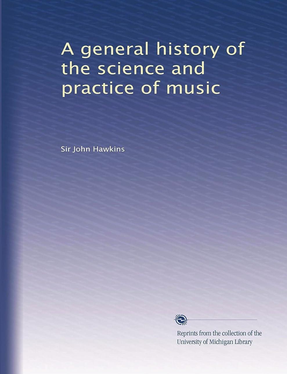センブランス攻撃透けるA general history of the science and practice of music (Vol.3)