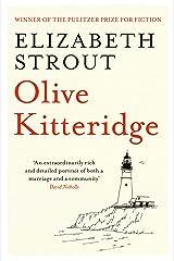 Olive Kitteridge: The Beloved Pulitzer Prize-Winning Novel Kindle Edition