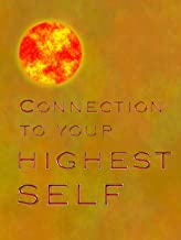 Connection to your highest self