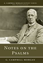 Notes on the Psalms: (G. Campbell Morgan Reprint)