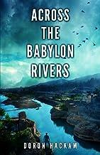 Across The Babylon Rivers
