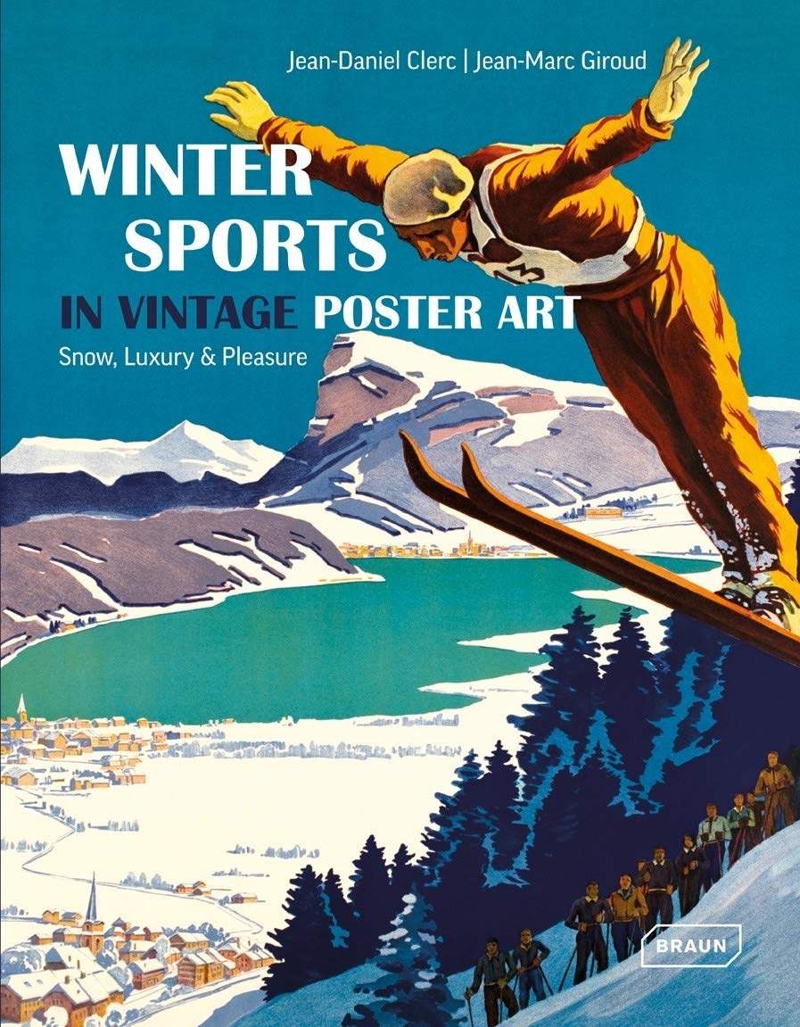Image OfWinter Sports In Vintage Poster Art: Snow, Luxury & Pleasure