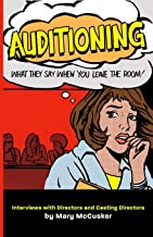 Auditioning: What They Say When You Leave the Room!