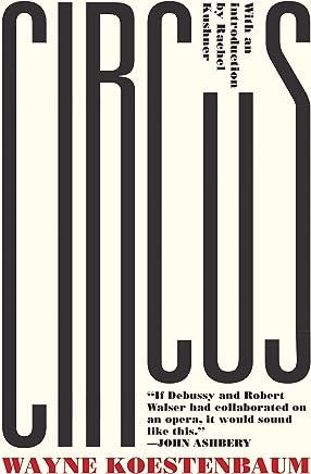Circus: or, Moira Orfei in Aigues-Mortes: A Novel (English Edition)