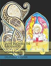 Saint Michael The Archangel: coloring book