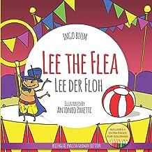 Lee The Flea - Lee der FLoh: Bilingual English German Children's Picture Book + Coloring Book