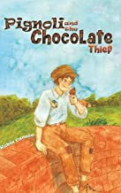 Pignoli and the Chocolate Thief