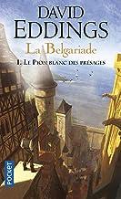 La Belgariade - tome 1 Le pion blanc des présages (1)