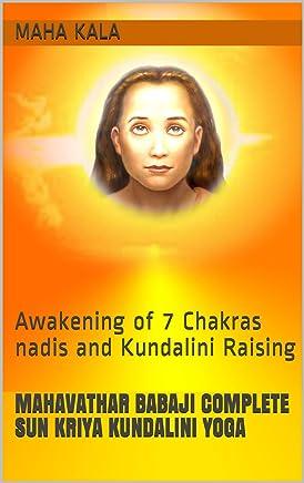 Mahavathar Babaji 7 Chakras Activation: Kriya Kundalini ...