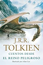 Cuentos desde el reino peligroso (Biblioteca J. R. R. Tolkien)