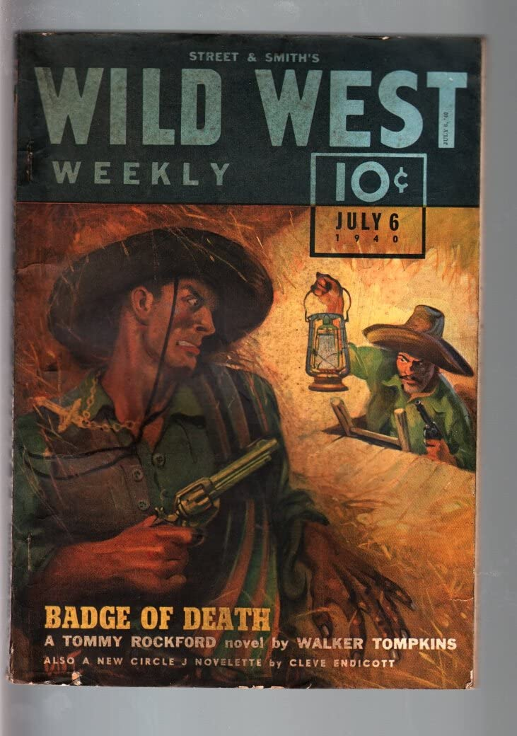 WILD WEST WEEKLY 7 6 FN- PULP-TOMMY ROCKFORD quality assurance Kansas City Mall 1940-WESTERN