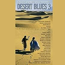 Desert Blues, Vol. 3 - Entre dunes et savanes