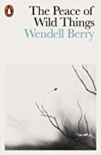 Best wendell berry reading the peace of wild things Reviews