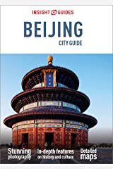 Insight Guides City Guide Beijing (Travel Guide eBook) Kindle Edition