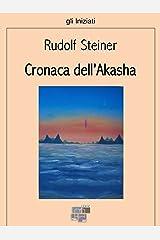 Cronaca dell'Akasha (gli Iniziati) Formato Kindle