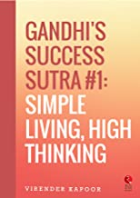 Gandhi's Success Sutra #1: Simple Living, High Thinking (Rupa Quick Reads)