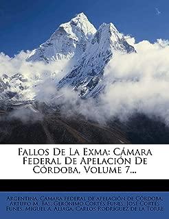 Fallos De La Exma: Cámara Federal De Apelación De Córdoba, Volume 7... (Spanish Edition)