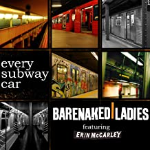 Every Subway Car [Explicit] (Duet with Erin McCarley)