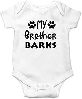 My Brother Barks - Every Dog Needs A Baby - My Sibling Have Paws, Cute One-Piece Infant Baby Bodysuit