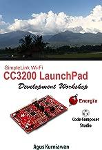 SimpleLink Wi-Fi CC3200 LaunchPad Development Workshop