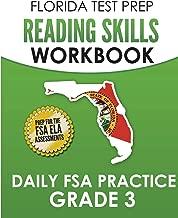FLORIDA TEST PREP Reading Skills Workbook Daily FSA Practice Grade 3: Preparation for the Florida Standards Assessments (FSA)