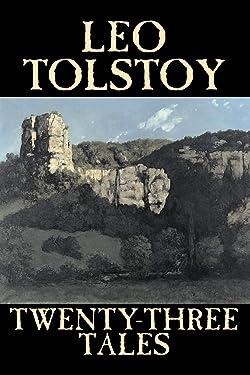 Twenty-Three Tales by Leo Tolstoy, Fiction, Classics, Literary