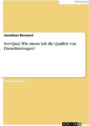 GAP Modell - Effektive Anwendbarkeit für Dienstleistungsunternehmen? (German Edition)