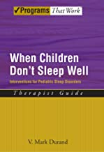 When Children Don't Sleep Well: Interventions for Pediatric Sleep Disorders Therapist Guide (Treatments That Work) best Sleep Disorders Books