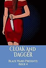 Cloak And Dagger (Blaze Ward Presents Book 4)