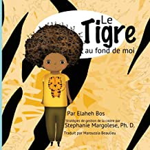 Le tigre au fond de moi (French Edition)